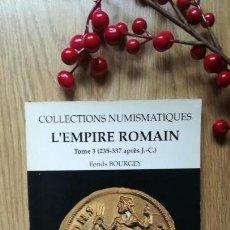 Catálogos y Libros de Monedas: NUMISMÁTICA. L'EMPIRE ROMAIN (235-257 D.C). EL IMPERIO ROMANO.. Lote 166346366