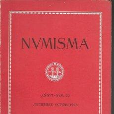Catálogos y Libros de Monedas: NUMISMA. AÑO VI. NÚM. 22. SEPTIEMBRE-OCTUBRE 1956. Lote 166511401