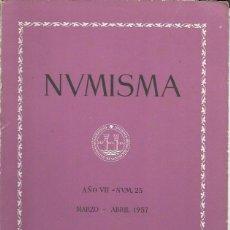 Catálogos y Libros de Monedas: NUMISMA. AÑO VII. NÚM. 25. MARZO-ABRIL 1957. Lote 166511405