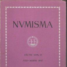 Catálogos y Libros de Monedas: NUMISMA. AÑO VII. NÚM. 27. JULIO-AGOSTO 1957. Lote 166511413