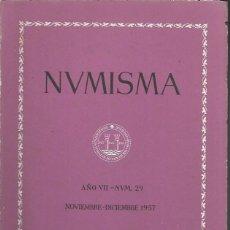 Catálogos y Libros de Monedas: NUMISMA. AÑO VII. NÚM. 29. NOVIEMBRE-DICIEMBRE 1957. Lote 166511417