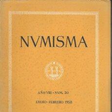 Catálogos y Libros de Monedas: NUMISMA. AÑO VIII. NÚM. 30. ENERO-FEBRERO 1958. Lote 166511421