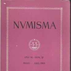 Catálogos y Libros de Monedas: NUMISMA. AÑO IX. NÚM. 37. MARZO-ABRIL 1959. Lote 166511558