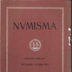 Catálogos y Libros de Monedas: NUMISMA. AÑO XIII. NÚM. 64. SEPTIEMBRE-OCTUBRE 1963. Lote 166511562