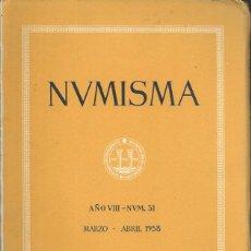 Catálogos y Libros de Monedas: NUMISMA. AÑO VIII. NÚM. 31. MARZO-ABRIL 1958. Lote 166511566