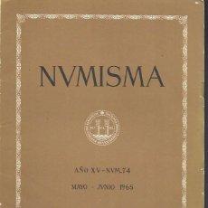 Catálogos y Libros de Monedas: NUMISMA. AÑO XV. NÚM. 74. MAYO-JUNIO 1965. Lote 166511582