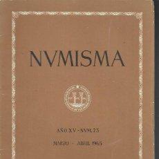 Catálogos y Libros de Monedas: NUMISMA. AÑO XV. NÚM. 73. MARZO-ABRIL 1965. Lote 166511710