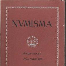 Catálogos y Libros de Monedas: NUMISMA. AÑO XIII. NÚM. 63. JULIO-AGOSTO 1963. Lote 166511722