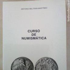 Catálogos y Libros de Monedas: MONEDAS. CURSO D NUMISTATICA..A. BELTRÁN MARTÍNEZ.. Lote 166865378