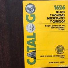 Catálogos y Libros de Monedas: 1626 SELLOS Y MONEDAS INTERESANTES Y CURIOSAS. Lote 167971482