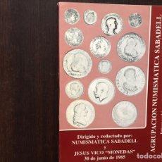 Catálogos y Libros de Monedas: AGRUPACIÓN NUMISMÁTICA SABADELL. 30 JUNIO DE 1985. Lote 167971830