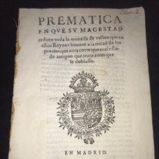 Catálogos y Libros de Monedas: 1628. PREMATICA REDUCCION MONEDA VELLON A MITAD PRECIO. MADRID. FELIPE IV.. Lote 168721908