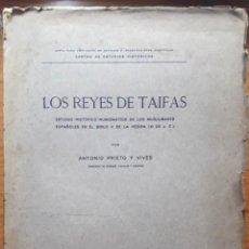 Catálogos y Libros de Monedas: LOS REYES DE TAIFAS. ESTUDIO HISTÓRICO NUMISMÁTICO...(A. PRIETO Y VIVES 1926) SIN USAR. Lote 169108752
