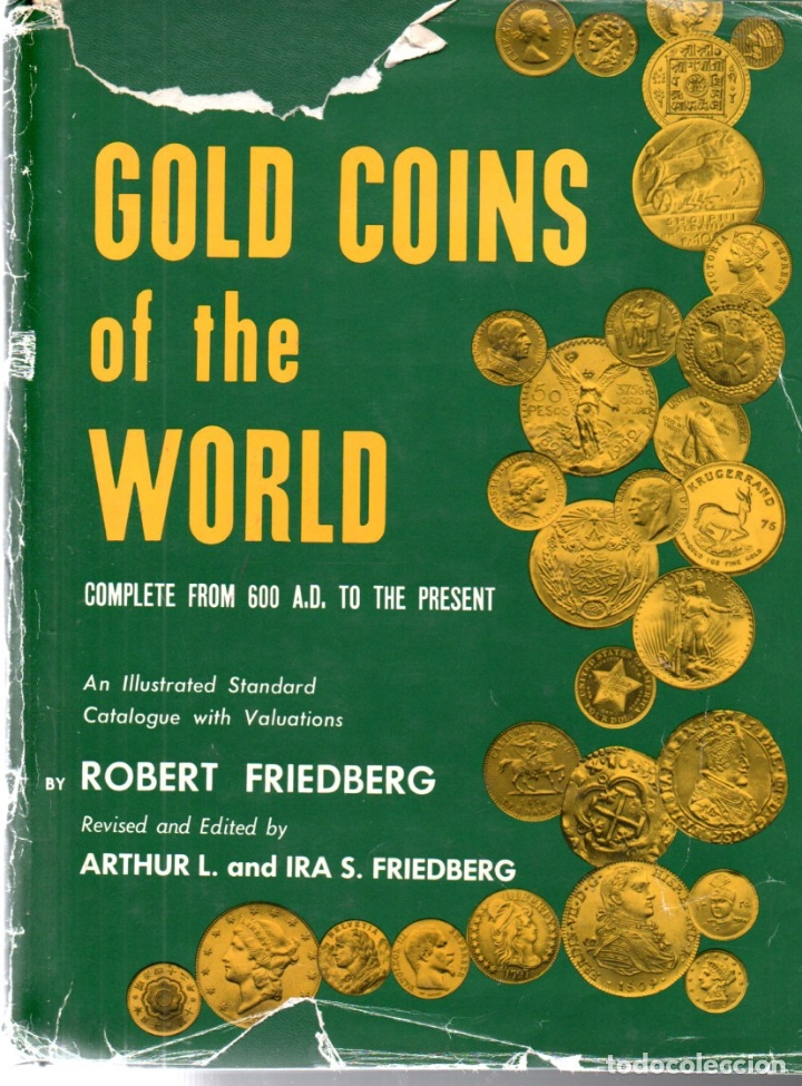 Catálogos y Libros de Monedas: FRIEDBERG : GOLD COINS OF THE WORLD (1980) - Foto 2 - 110691527