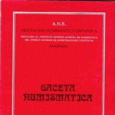 Catálogos y Libros de Monedas: GACETA NUMISMATICA - Nº 62 / SEPTIEMBRE 1981 - ILUSTRADO. Lote 169444116