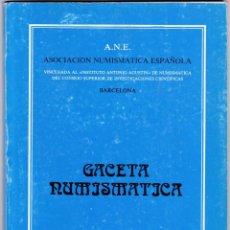 Catálogos y Libros de Monedas: GACETA NUMISMATICA - Nº 71 / DICIEMBRE 1983 - ILUSTRADO. Lote 169444400
