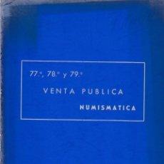 Catálogos y Libros de Monedas: VENTA PUBLICA NUMISMATICA - 77-78-79 - JOSÉ A. VICENTI 1970 / ILUSTRADO. Lote 169444820