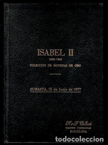 ISABEL II 1833-1868. COLECCIÓN DE MONEDAS DE ORO. SUBASTA, 13 DE JUNIO DE 1977. (Numismática - Catálogos y Libros)