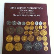Catálogos y Libros de Monedas: CATÁLOGO SUBASTA - 29 0CT.2013 -136 PÁGINAS - TAPA DURA. Lote 171089053