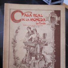 Catálogos y Libros de Monedas: CASA REAL DE LA MONEDA DE LA CORUÑA, FACSIMIL, ARENAS, S.L., A CORUÑA, 1989. Lote 172154703