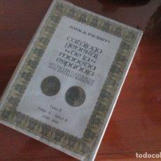 Catálogos y Libros de Monedas: CATALOGO GENERAL 1475 REYES CATOLICOS 1975 ESTADO ESPAÑOL. Lote 172415793