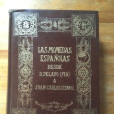 Catálogos y Libros de Monedas: MONEDAS ESPAÑOLAS - DESDE PELAYO (718) A JUAN CARLOS I(1980) CASTAN - CAYON - 1979. Lote 172466707