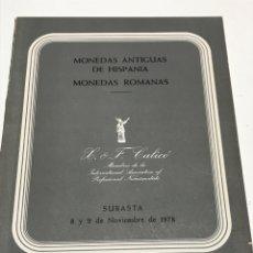 Catálogos y Libros de Monedas: MONEDAS ANTIGUAS DE HISPANIA Y ROMANAS. Lote 172797917