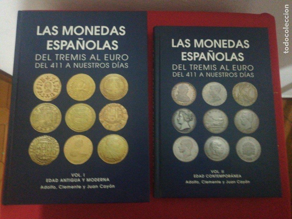 ADOLFO, CLEMENTE Y JUAN CANYON, LAS MONEDAS ESPAÑOLAS DEL TREMIS AL EURO DEL 411... VOL 1 & 2 (Numismática - Catálogos y Libros)