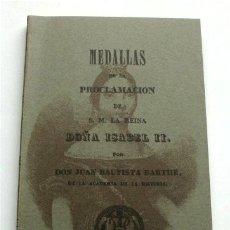 Catálogos y Libros de Monedas: FACSÍMIL. MEDALLAS DE LA PROCLAMACIÓN DE S.M. LA REINA DOÑA ISABEL II. MADRID, 1841. Lote 173867784