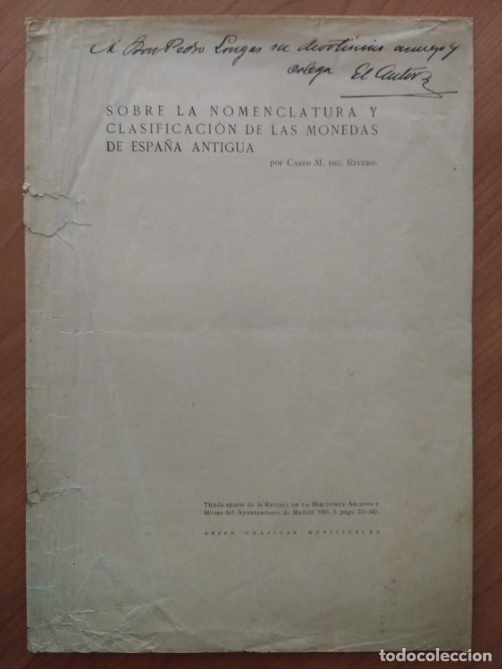 SEPARATA 'SOBRE NOMENCLATURA Y CLASIF. MONEDAS ESPAÑA ANTIGUA' (CASTO M. DEL RIVERO, 1935) (Numismática - Catálogos y Libros)