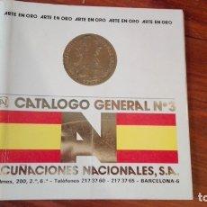 Catálogos y Libros de Monedas: ACUÑACIONES NACIONALES. CATALOGO GENERAL Nº 3. ARTE EN ORO.. Lote 174175547