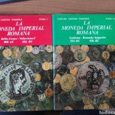 Catálogos y Libros de Monedas: LA MONEDA IMPERIAL ROMANA TOMO I Y TOMO II. Lote 174335249