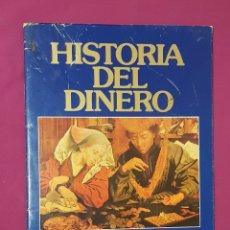 Catálogos y Libros de Monedas: HISTORIA DEL DINERO, BANCO EXTERIOR DE ESPAÑA. Lote 174667697