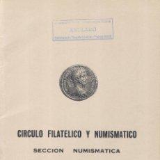 Catálogos y Libros de Monedas: CÍRCULO FILATÉLICO Y NUMISMÁTICO DE BARCELONA - INTERCAMBIO DE MONEDAS - SUBASTA- 25 27 OCTUBRE 1975. Lote 175255437