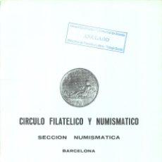 Catálogos y Libros de Monedas: CÍRCULO FILATÉLICO Y NUMISMÁTICO DE BARCELONA - INTERCAMBIO DE MONEDAS - SUBASTA -21 23 OCTUBRE 1978. Lote 175255594