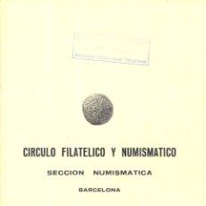 Catálogos y Libros de Monedas: CÍRCULO FILATÉLICO Y NUMISMÁTICO DE BARCELONA - INTERCAMBIO DE MONEDAS - SUBASTA -24 26 FEBRERO 1979. Lote 175255750