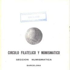 Catálogos y Libros de Monedas: CÍRCULO FILATÉLICO Y NUMISMÁTICO DE BARCELONA - INTERCAMBIO DE MONEDAS - SUBASTA-20 22 OCTUBRE 1979. Lote 175255832