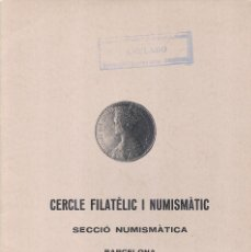 Catálogos y Libros de Monedas: CERCLE FILATÈLIC I NUMISMÀTIC DE BARCELONA - INTERCAMBIO DE MONEDAS - SUBASTA - 25 Y 27 OCTUBRE 1980. Lote 175256078