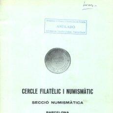 Catálogos y Libros de Monedas: CERCLE FILATÈLIC I NUMISMÀTIC DE BARCELONA - INTERCAMBIO DE MONEDAS - SUBASTA - 28 Y 30 MARZO 1981. Lote 175256608