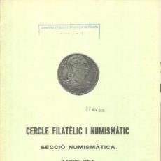 Catálogos y Libros de Monedas: CERCLE FILATÈLIC I NUMISMÀTIC DE BARCELONA - INTERCAMBIO DE MONEDAS - SUBASTA - 10 12 DESEMBRE 1983. Lote 175256703