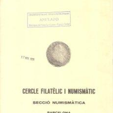 Catálogos y Libros de Monedas: CERCLE FILATÈLIC I NUMISMÀTIC DE BARCELONA - INTERCAMBIO DE MONEDAS - SUBASTA - 14 I 16 MAIG 1983. Lote 175256790
