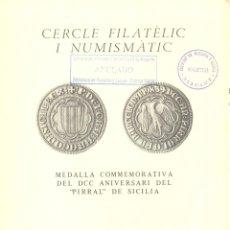 Catálogos y Libros de Monedas: MEDALLA COMMEMORATIVA DEL DCC ANIVERSARI DEL 'PIRRAL' DE SICILIA. Lote 175258728