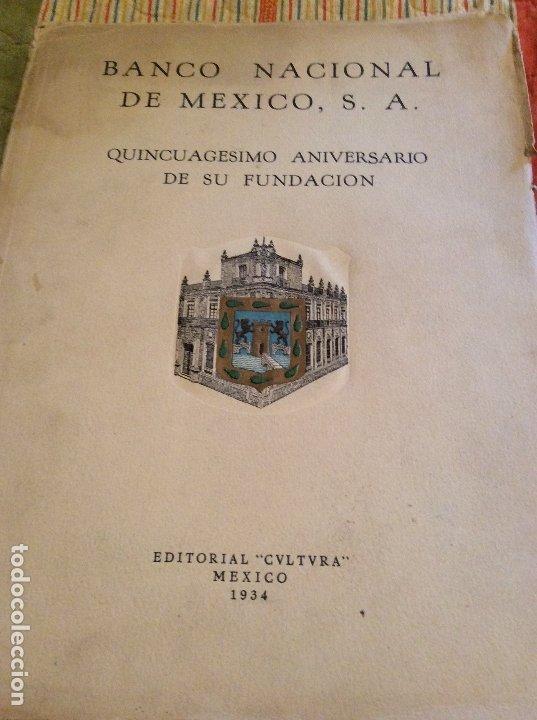 BANCO NACIONAL DE MEXICO 1923 EDITORIAL CULTURA (Numismática - Catálogos y Libros)