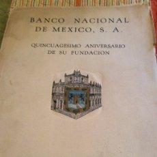 Catálogos y Libros de Monedas: BANCO NACIONAL DE MEXICO 1923 EDITORIAL CULTURA. Lote 175407532