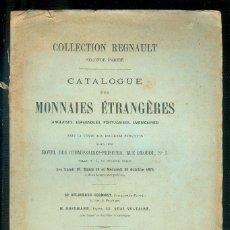 Catálogos y Libros de Monedas: NUMULITE L1022 COLLECTION REGNAULT CATALOGUE MONNAIES ÉTRANGÈRES ANGLAISES ESPAGNOLES 1975 MONEDAS. Lote 177021509