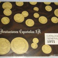 Catálogos y Libros de Monedas: ACUÑACIONES ESPAÑOLAS-CATALOGO GENERAL 1971 (ORO). Lote 177404944