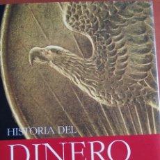 Catálogos y Libros de Monedas: CATHERINE EAGLETON Y JONATHAN WILLIAMS - HISTORIA DEL DINERO. Lote 178578055