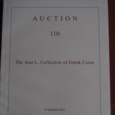 Catálogos y Libros de Monedas: CAT‡ALOGO NUMISM‡ATICA ARS CLASSICA 24/9/2018 AUCTION 110 THE JEAN L. COLLECTION OF GREEK COINS. Lote 178578057