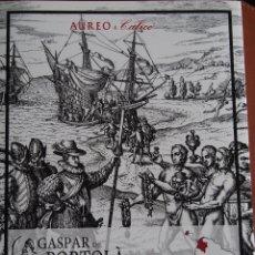 Catálogos y Libros de Monedas: CATALOGO AUREO 304 25-1-2018 GASPAR DE PORTOLA VOLUMEN II COLOMBIA-GUATEMALA. Lote 178718002