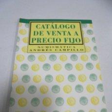 Catálogos y Libros de Monedas: CATALOGO DE VENTA A PRECIO FIJO. NUMISMATICA ANDRES CAMPILLO. SEPTIEMBRE 2003. Lote 179375660